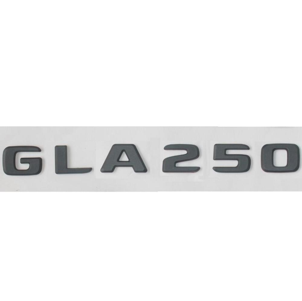 Mais novo Preto Fosco ABS Traseiro Tronco Letters Emblema Emblemas Emblema Emblemas Adesivo Decalque para Mercedes Benz Classe GLA GLA250 17 -19