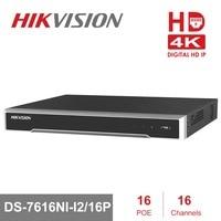 Original HIKVISION H.265 4K NVR 16CH DS 7616NI I2/16P Professional POE NVR for CCTV Camera System HDMI VGA Plug & Play NVR