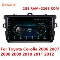 Seicane Автомобильный мультимедийный плеер Android 8,1 для Защитные чехлы для сидений, сшитые специально для Toyota Corolla 2006 2007 2008 2009 2010 2011 2012 головное ус