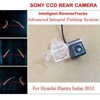 Car Intelligent Parking Tracks Camera FOR Hyundai Elantra Sedan 2012 HD Night Vision Back Up Reverse