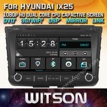 WITSON CAR DVD GPS For HYUNDAI ix25 car audio navi with Capctive Screen 1080P DSP WiFi 3G DVR Good Price GIFT+Free shipping