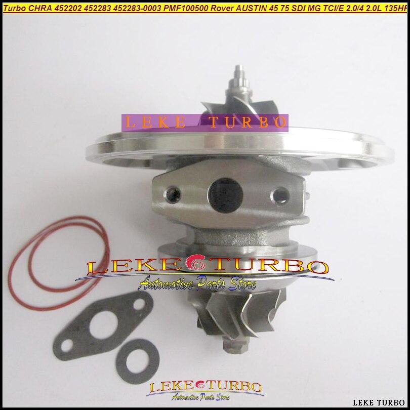 Turbo Cartridge CHRA 452202 452283 452202-5004S 452202-0004 452283-0003 PMF100500 For Rover AUSTIN 45 75 SDI For MG ZR25 TCI/E