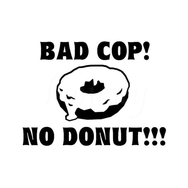 Bad cop no donut sticker vinyl decal bumper window wall home glass door laptop truck car