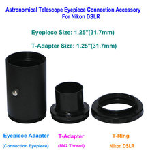 Cheapest prices 1.25″ Projection Photography Camera Adapter Astronomical Telescope Eyepiece Connection Accessory For Nikon DSLR