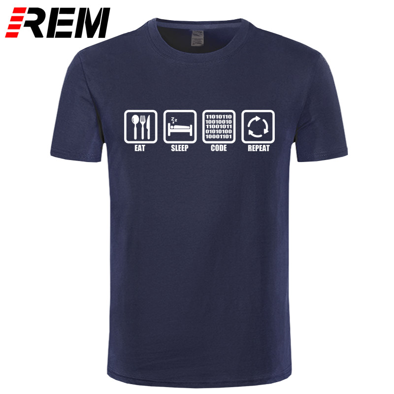 REM Clothing Eat Sleep Code Repeat Gift for Geek Programmer Hacker T Shirt Tshirt Men Cotton Short Sleeve T-shirt Top Camiseta ...