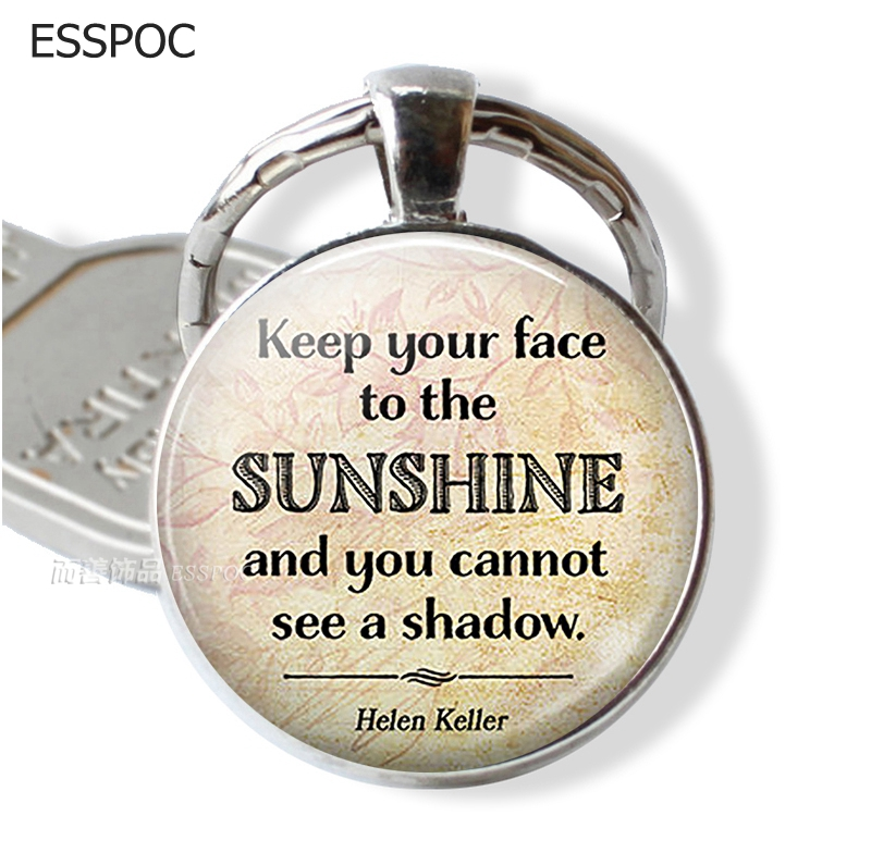 Keep Your Face To The Sunshine Helen Keller