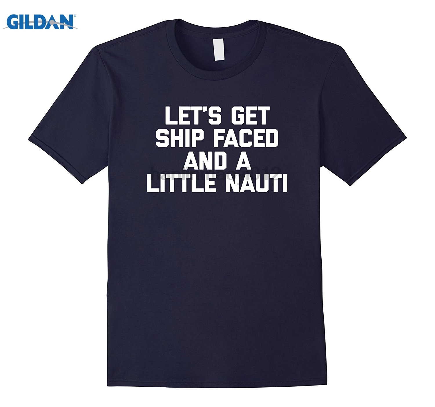 GILDAN Lets Get Ship Faced & A Little Nauti T-Shirt boat cruise Dress female T-shirt ...