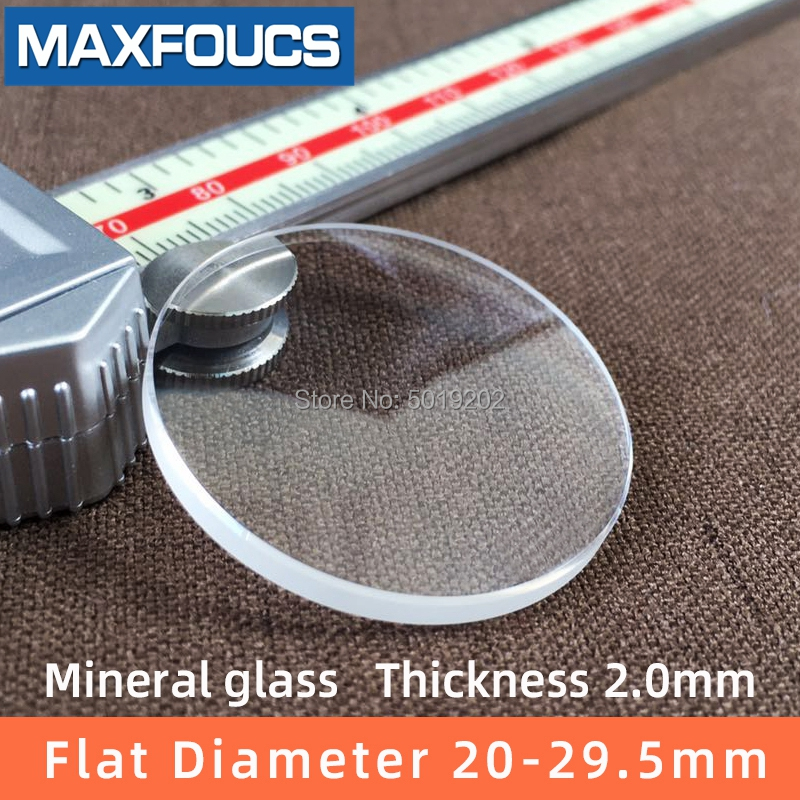 Watch Glass  Mineral Glass  Flat Thick 2.0 Mm Diameter  20mm ~ 29.5mm Maintenance Tool Accessor Transparent Crystal  ,1 Pieces
