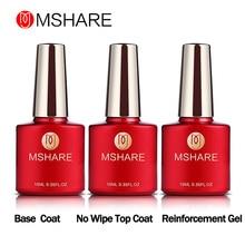 MSHARE 10 мл 3 шт./компл. основа для армирования гель+ Базовое покрытие+ сверху не протирать coatpolish Маникюр германия здоровья полимерного Материал