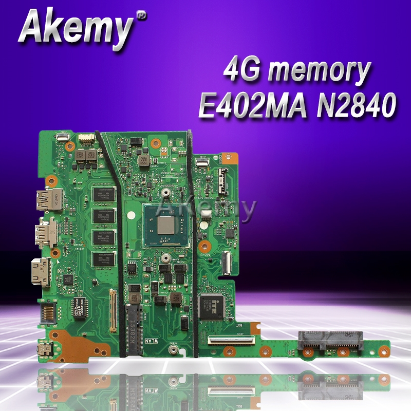 Akemy For ASUS E402MA E502MA N2840 4GB Memory laptop motherboard tested 100% work original mainboardAkemy For ASUS E402MA E502MA N2840 4GB Memory laptop motherboard tested 100% work original mainboard