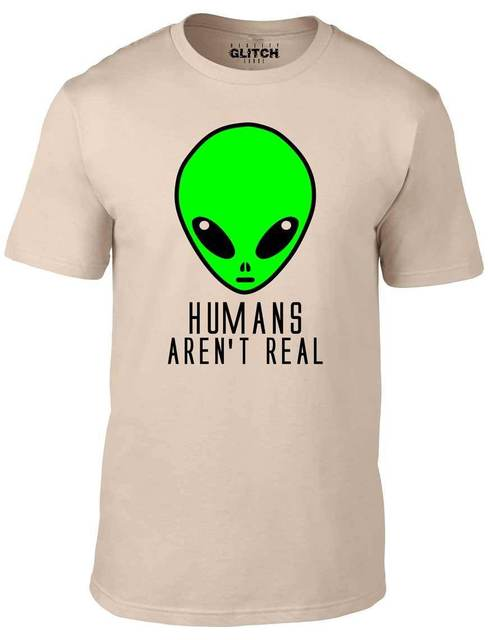 09dc6bc2aa Men's Humans Aren't Real T-Shirt - Funny Alien Science Fiction Tee Invasion  UFO