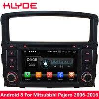 KLYDE Octa Core 4 Гб Оперативная память Android 8 Автомобильный DVD плеер для Mitsubishi Pajero V97 V93 2006 2007 2008 2009 2010 2011 2012 2013 2014 2016