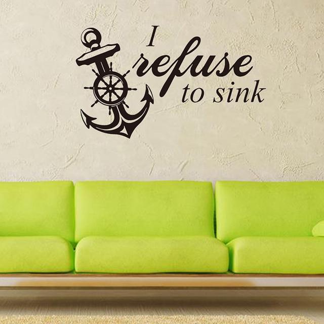 Menolak Untuk Sink Jangkar Vinyl Dinding Decal Dekorasi Rumah Ruang Tamu R Tidur Art Wallpaper Removable