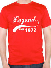 Offensive T Shirts Fashion 2017 O-Neck Short-Sleeve Mens Legend Since 1972 Birth Year Birthday Gift Novelty Tees