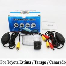 Автомобиля Камера заднего вида Для Toyota Estima/Tarago/Canarado 2000 ~ 2017/RCA AUX Проводной Или Беспроводной/HD Ночного Видения Парковка камера