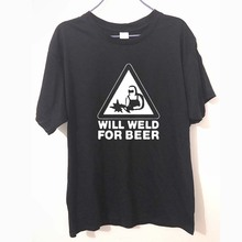 """Cool """"Will Weld For Beer"""" t-shirt"""