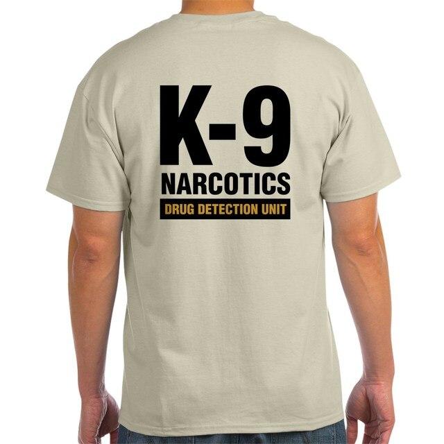 93bcfe035fb3 Summer 2018 100% Cotton Print Summer O-Neck Cafepress - K-9 Dog Handler T- Shirt Drug Detection - Light Casual T Shirts