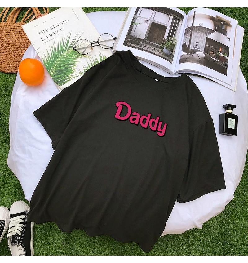 T Shirts Women Summer Funny DADDY Letter Print Tshirt Harajuku Casual Streetwear Kawaii Plus Size Camiseta Mujer Tee Shirt Femme (8)