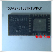 NEW 10PCS/LOT TS3A27518ETRTWRQ1 TS3A27518 27518ET QFN24  IC