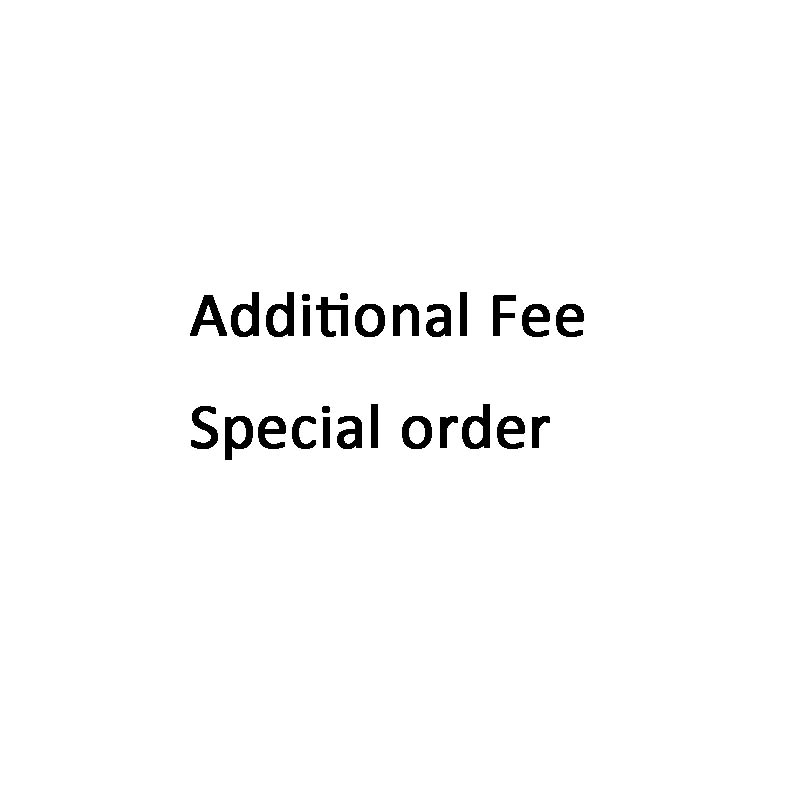 Des frais supplémentaires; commande Spéciale;