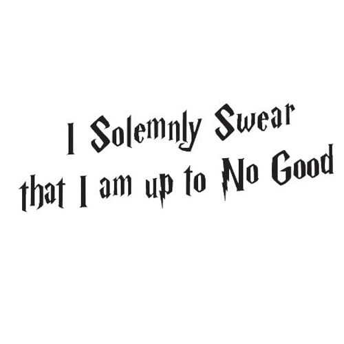 Wall Sticker Decal Quote I Solemnly Swear Im Up To No Good Harry