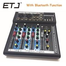 ETJ Marca Misturador de 4 Canais Com a Função Bluetooth de Áudio Com Entrada USB do Console de Som DJ Equipamentos 48 V Phantom Power fornecer