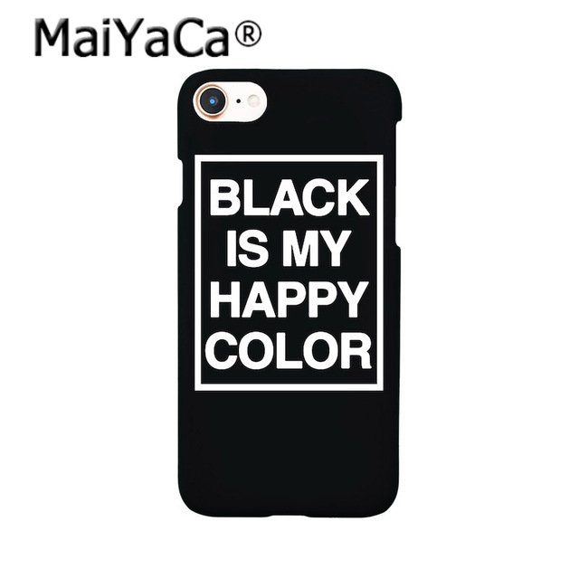 maiyaca black is my happy color hard plastic phone case for iphone 7 logo phone cover for iphone