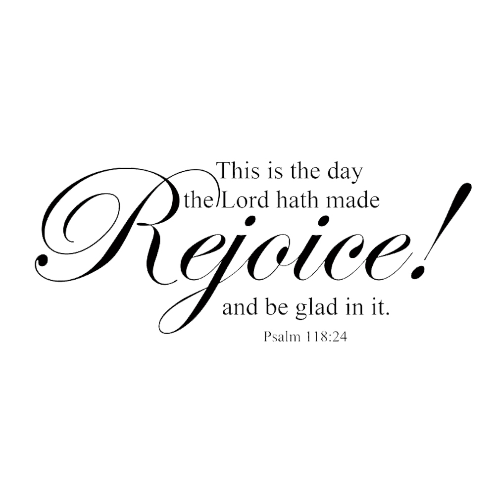 this is the day the lord hath made rejoice scripture wall words