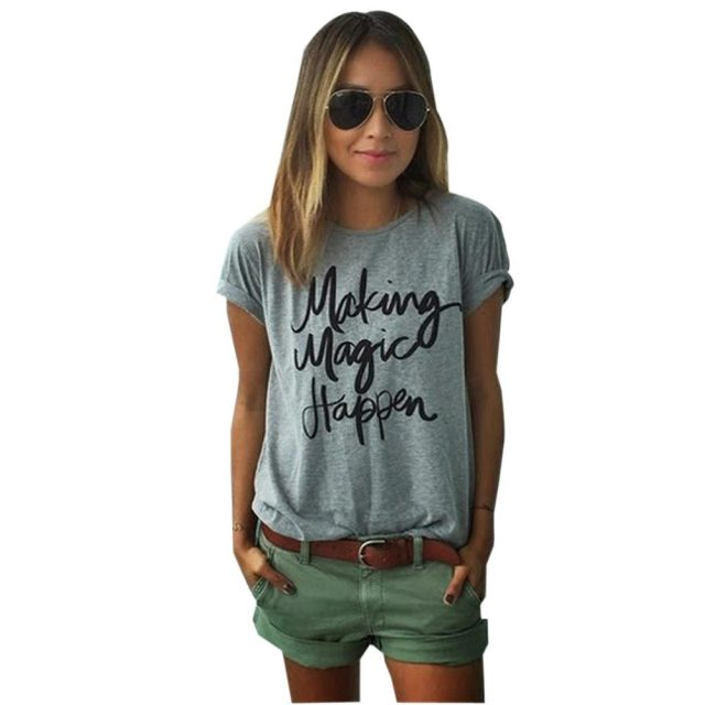 making magic happen print letter women tops casual shirt tee femme summer vogue blouse 2017 in. Black Bedroom Furniture Sets. Home Design Ideas