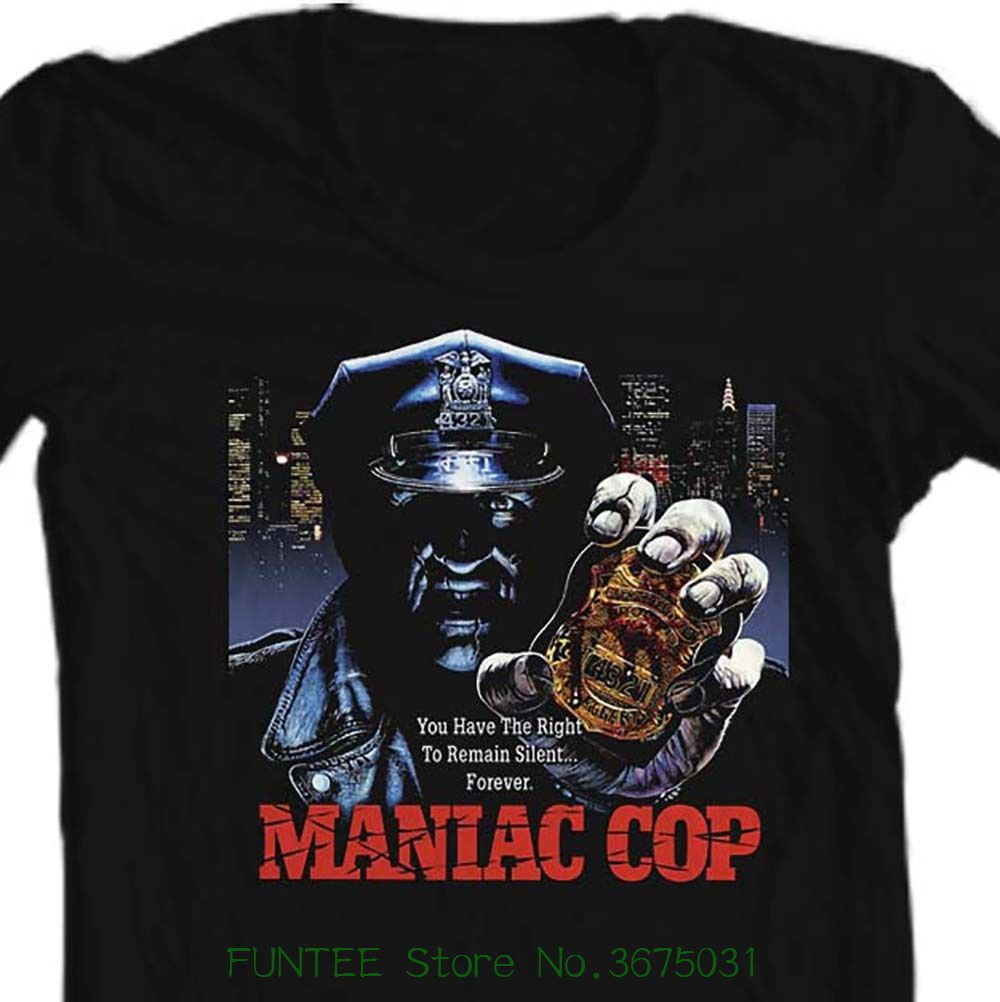 Adults Casual Tee Shirt Maniac Cop T-shirt Retro Horror Movie 100% Cotton 80's Film Tee Bruce Campbell