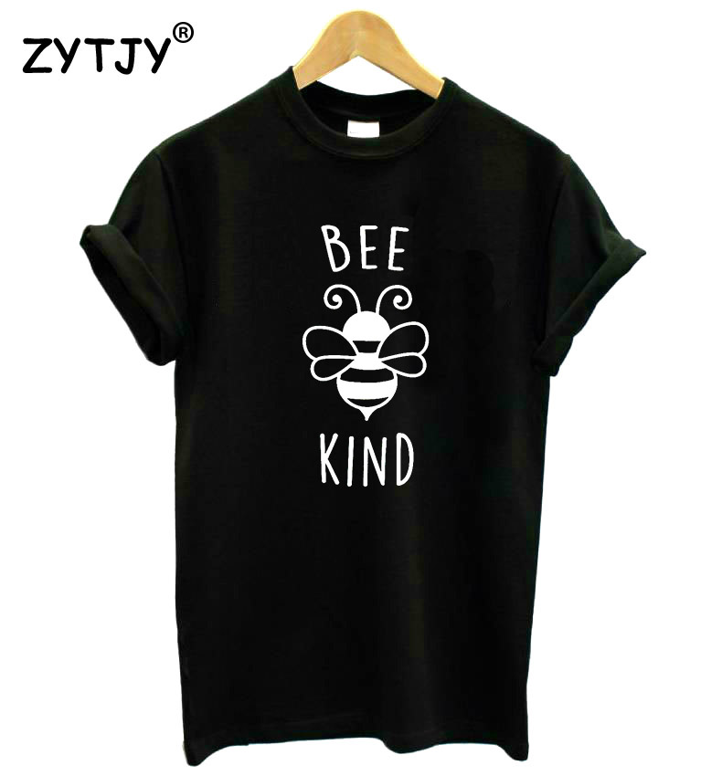 BEE KIND Letters Print Women tshirt Cotton Casual Funny t shirt For Lady Girl Top Tee Hipster Tumblr Drop Ship Y-40