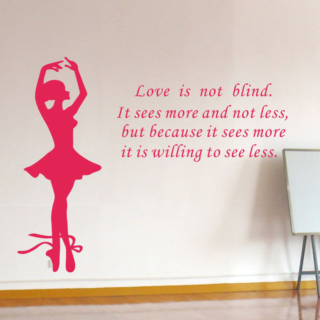 New Ballet Dancing Rome Decals Dancer Love Is Not Blind Quotes Wall Best Blind Quotes