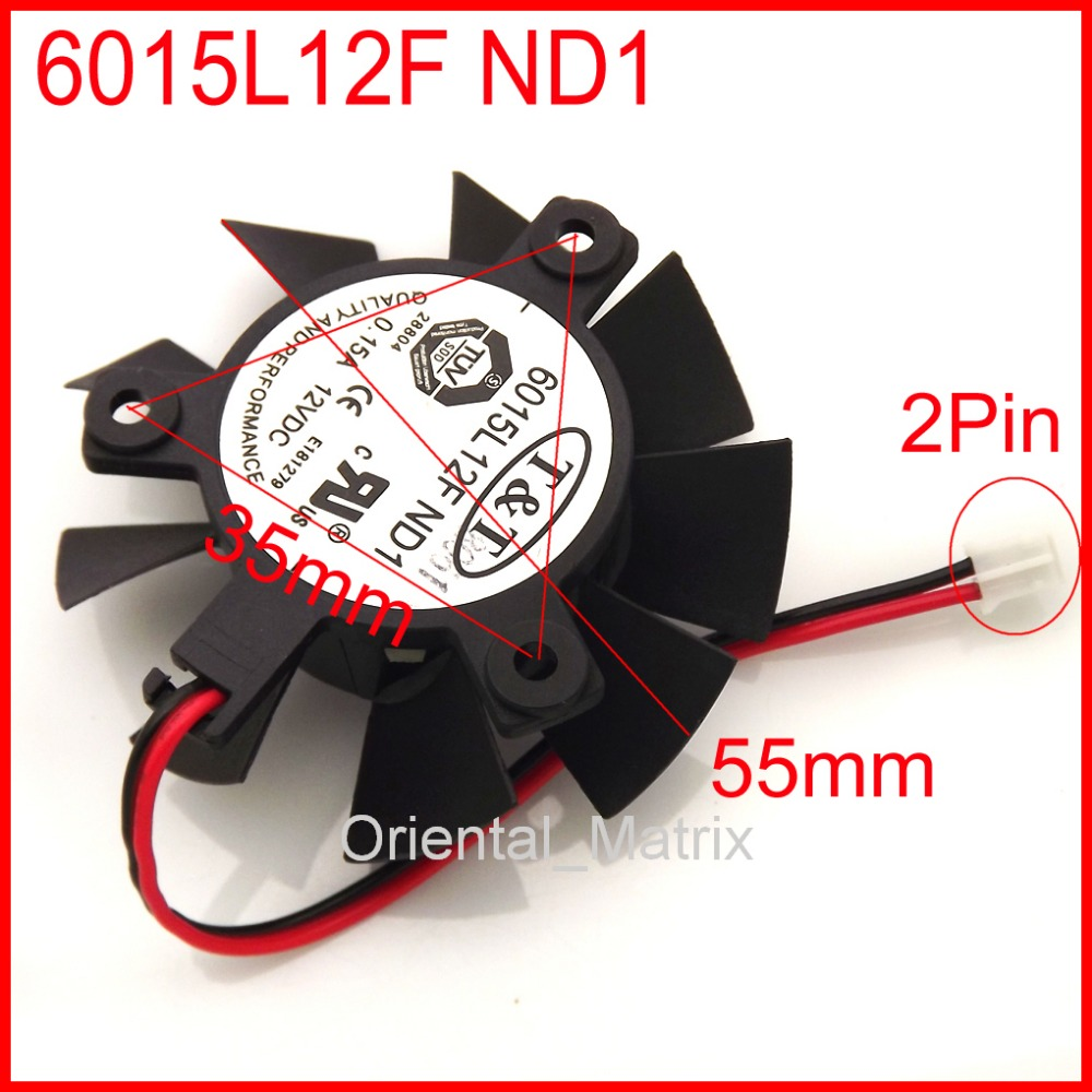 New 6015L12F ND1 55mm 35*35*35mm 12V 0.15A Graphics / Video Card VGA Cooler Fan 2Wire 2Pin 4pin mgt8012yr w20 graphics card fan vga cooler for xfx gts250 gs 250x ydf5 gts260 video card cooling