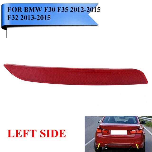For BMW F30 F35 3-Series 2012-2015 F32 4-Series Left Side Clear Rear Bumper Reflector Fog Warn Light Auto Car Styling #W099-L