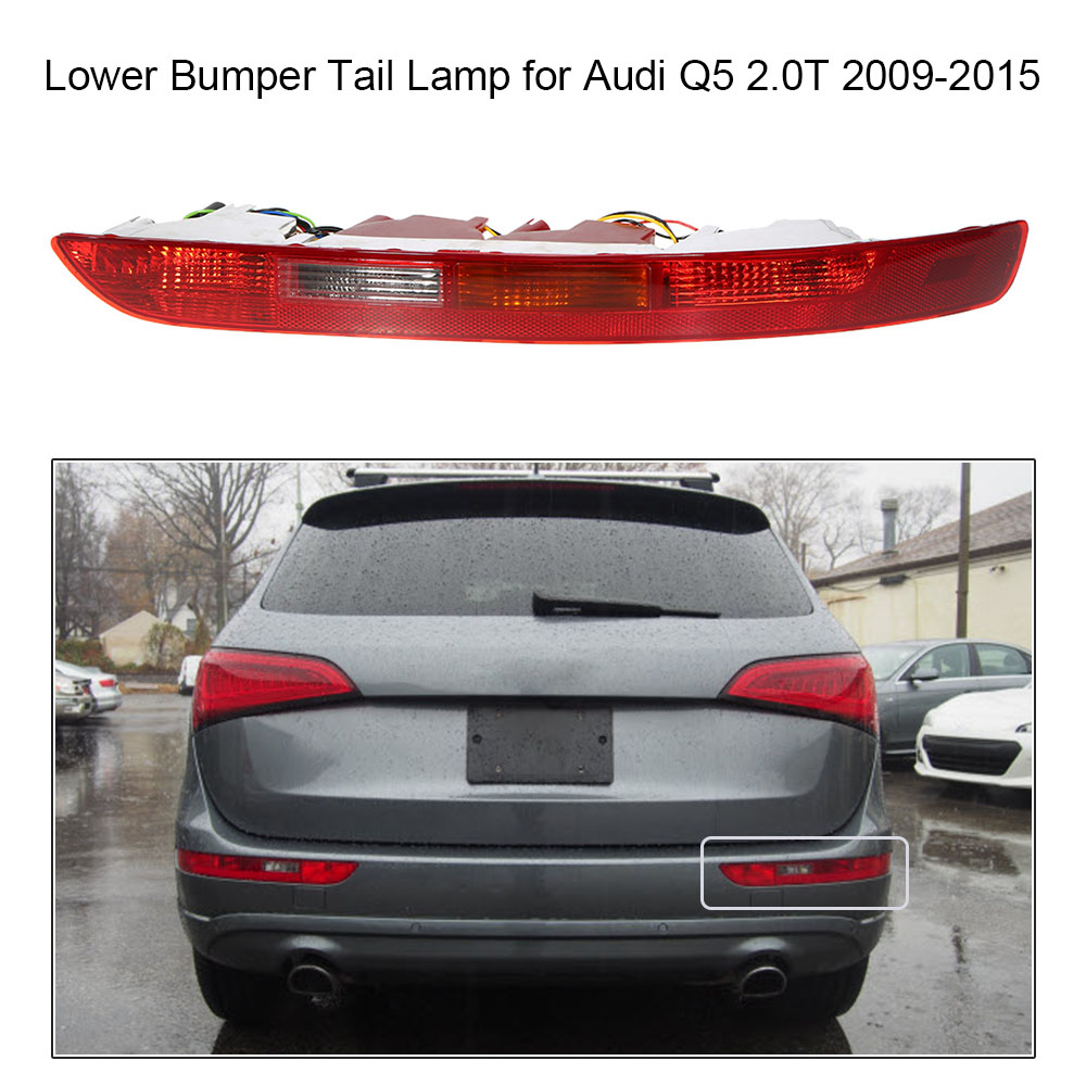 Rear Left Right Side Tail Light Lower Bumper Tail Lamp for Audi Q5 2 0T 2009