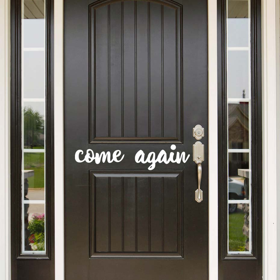 Perfect Personalised Door Sticker Come Again Quotes Wall Decal Vinyl Art Wall  Stickers Over The Door Transfer Vintage Decoration In Wall Stickers From  Home U0026 Garden ...