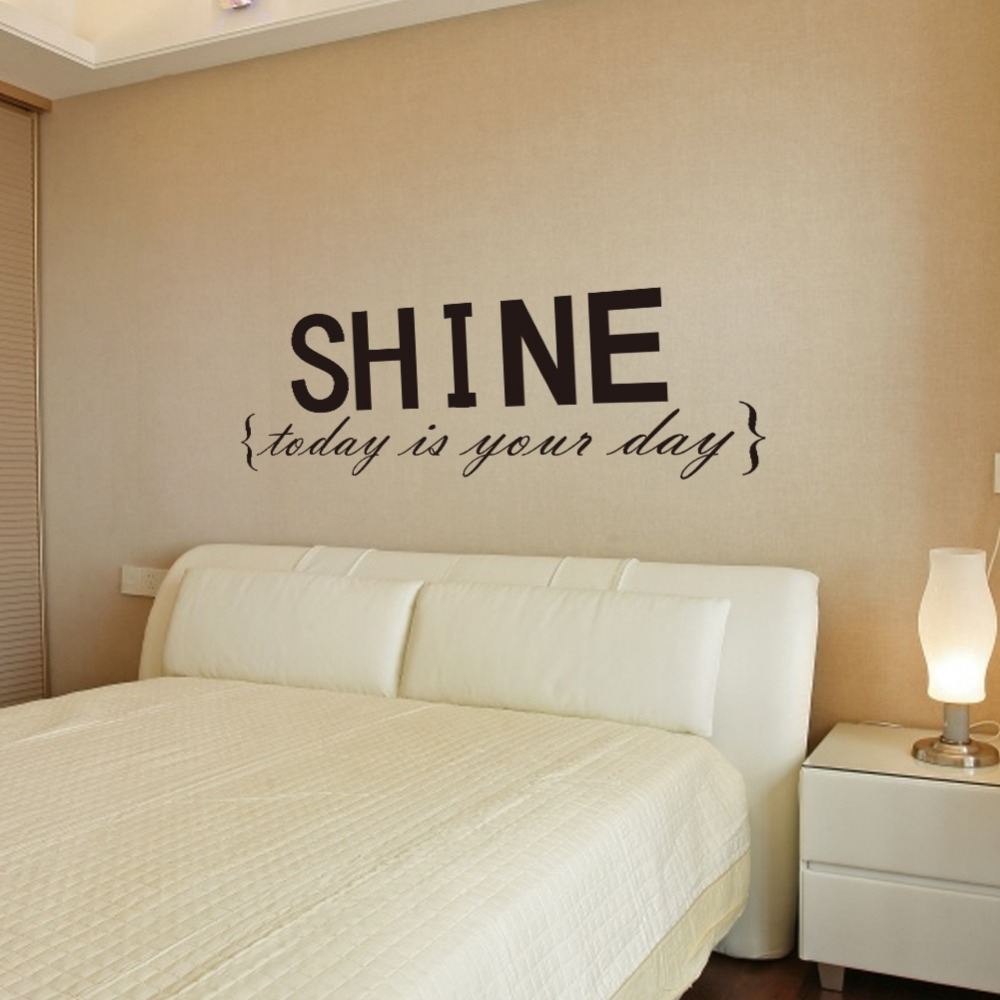LARGE SIZE 102*39 Shine Today Is Your Day Quote Vinly Wall Stickers  Removable Waterproofing