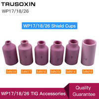 TIG Welding Machine Welder Accessories/Consumables WP26 17 18 Series Torch/Gun Porcelain Shield Cups Ceramic Nozzles