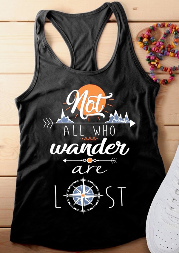 Summer Women   Tank     Tops   Tee Black Not All Who Wander Are Lost Letter Print   Tank   2018 Casual Female O-Neck   Tank   Ladies   Tops   Tee
