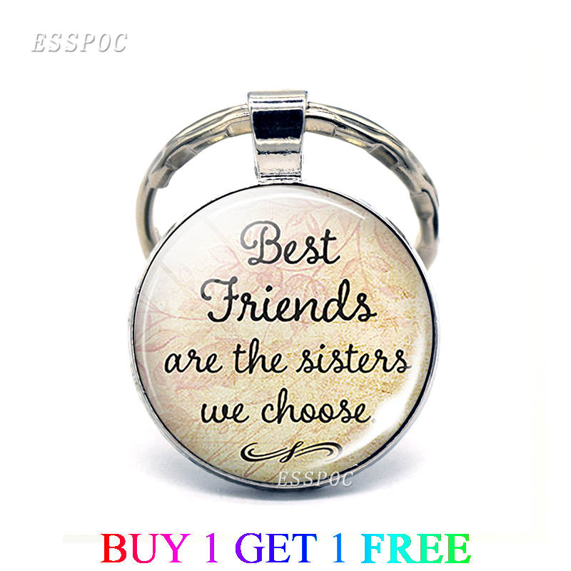 Best Friends Are The Sisters We Choose Friendship Quote Keychain Glass Dome Jewelry Key Chain Sister Keyring Pendant Women Gifts