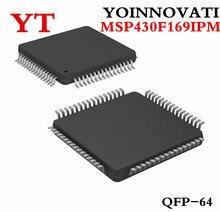 10 шт./лот MSP430F169IPM MSP430F169 M430F169 MCU 16BIT 60KB FLASH 64LQFP IC лучшее качество