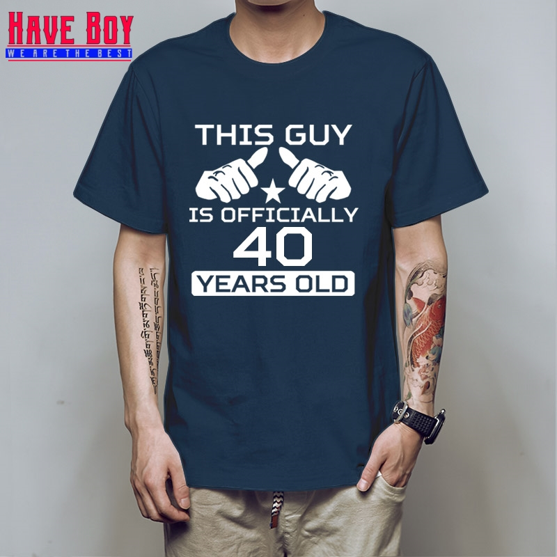 HAVE BOY <font><b>Birthday</b></font> T Shirt Age Bday T-Shirt This Guy Is 40 Years Old <font><b>40th</b></font> <font><b>Birthday</b></font> Shirt Bday Gift <font><b>Ideas</b></font> <font><b>Mens</b></font> Tee HB207 image
