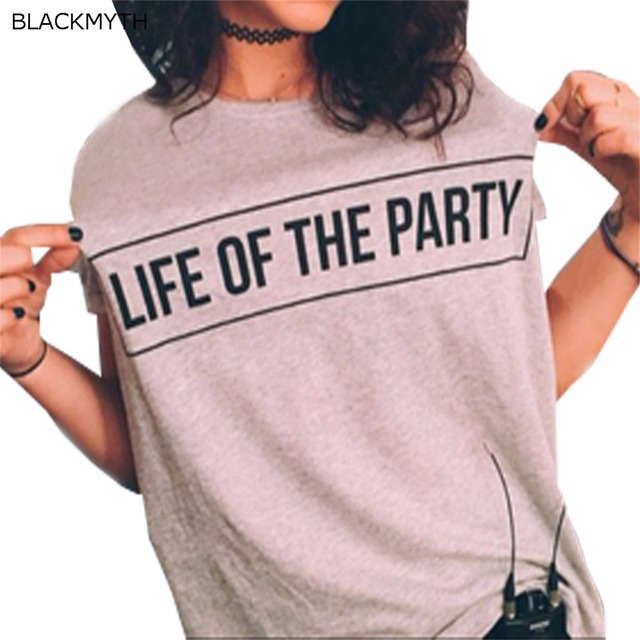 US $7 77 |BLACKMYTH LIFE OF THE PARTY Junior Summer Short Sleeve Casual Tee  Shirt Mujer T Shirt Girls Fashion Street Tops -in T-Shirts from Women's