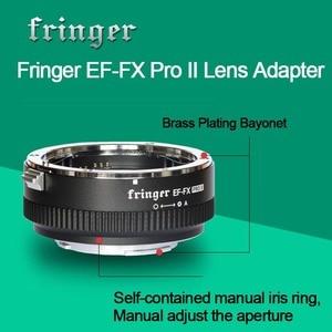 Image 3 - Fringer EF FX PRO II automatyczne ustawianie ostrości Adapter do mocowania Fujifilm do Canon obiektyw ef kompatybilny z Fujifilm X E EF FX2 PRO X H X T X PRO