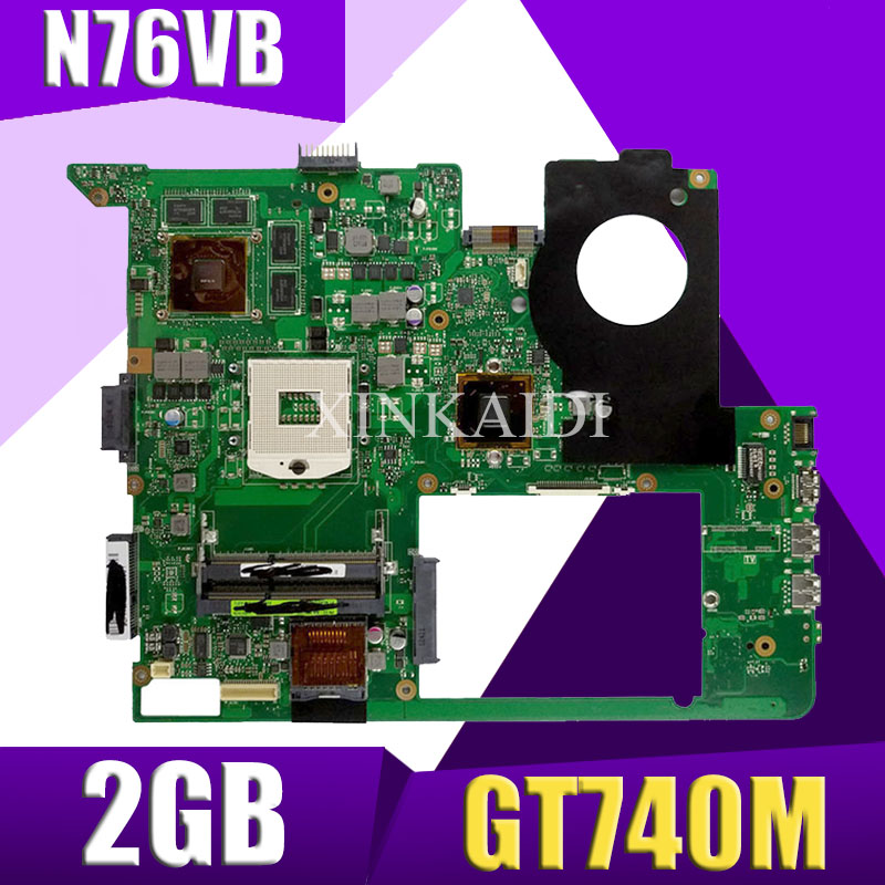 XinKaidi  N76VB Laptop Motherboard For ASUS N76VZ N76VM N76VJ N76V Test Original Mainboard GT740M 2GB HM76