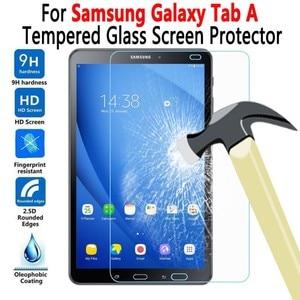For Samung Galaxy Tab A 7.0 8.0 9.7 10.1 10.5 T280 T290 T350 T380 T550 T510 T580 T585 P580 P200 Tempered Glass Screen Protector(China)