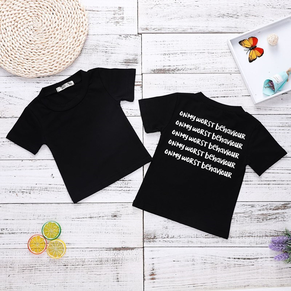 2018 Black T Shirt Boys Summer Tops On My Worst Behavior Letter Tee Shirts Baby Girl Letter Print Summer Clothes Unisex Top ...