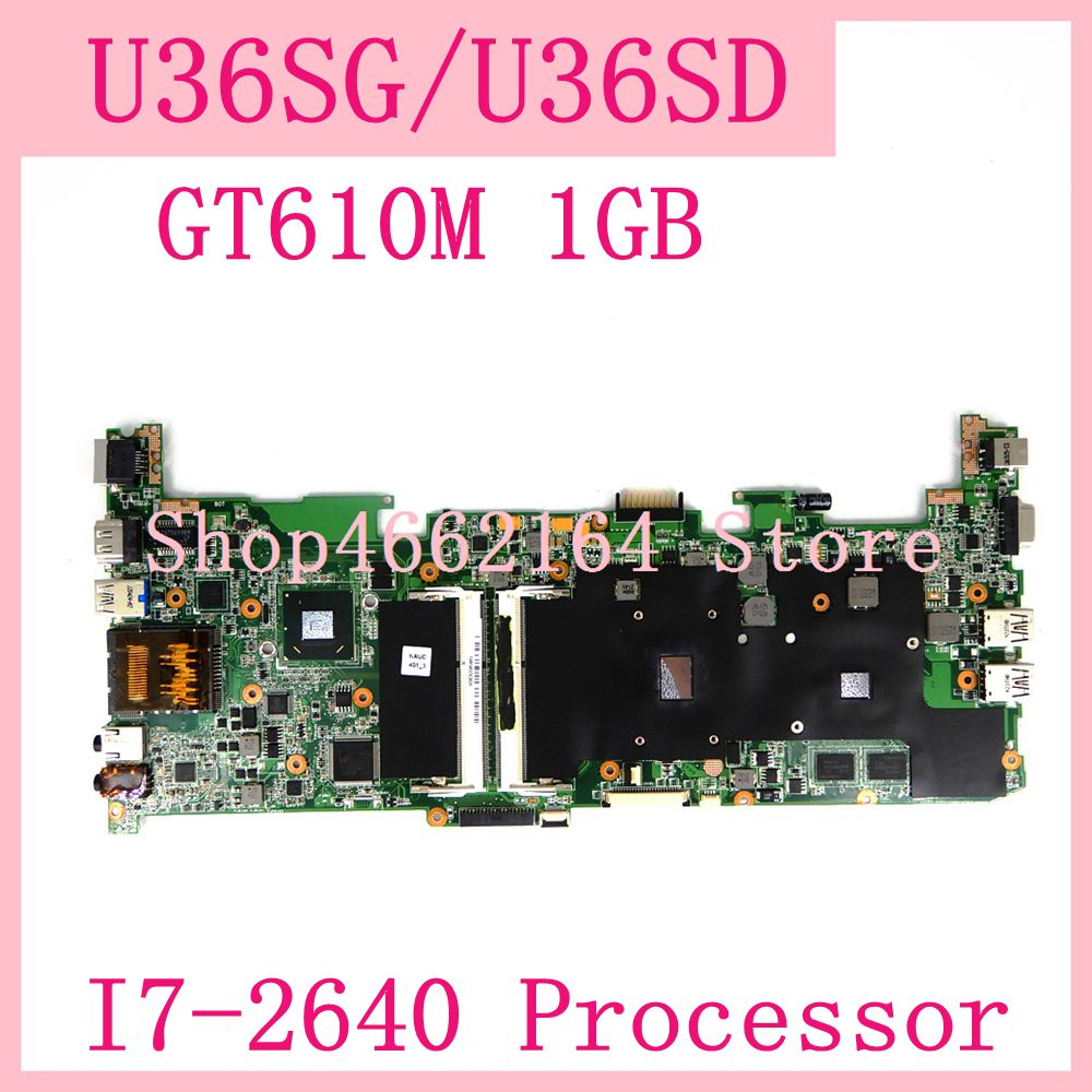 U36SG Motherboard I7-2640 Processor GT610M 1GB REV2.1 For ASUS U36SG U36SD U36 U36S Laptop Mainboard 90R-NBJMB1700Y 100% Test OK