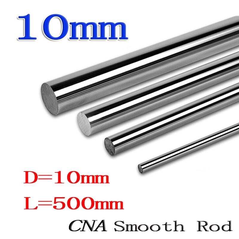 10mm 500mm Linear shaft round rod L500mm for CNC parts XYZ CNC050 1pcs линейный подшипник rdb 4pcs shf10 10 cnc xyz