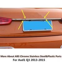 For Q3 2013 2015 Car Body Styling Cover Detector Stainless Steel Rear Door Bottom Tailgate Frame